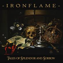 IRONFLAME - TALES OF SPLENDOR AND SORROW ( LTD EDITION 300 HAND-NUMBERED COPIES INCL. BONUS CD) LP/CD (NEW)