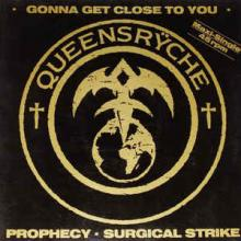 QUEENSRYCHE - GONNA GET CLOSE TO YOU 12