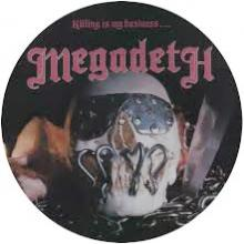 MEGADETH - KILLING IS MY BUSINESS (LTD EDITION PICTURE DISC) LP