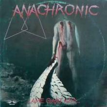 ANACHRONIC - LAME GART AND... LP