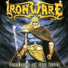IRONWARE - RETURN OF THE KING (PRIVATE PRESS) CD