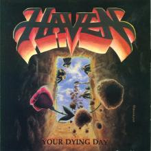 HAVEN - YOUR DYING DAY (DIGI PACK) CD (NEW)