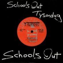 TYSONDOG - SCHOOL'S OUT 7