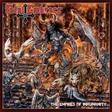 FATAL EMBRACE - THE EMPIRES OF INHUMANITY (LTD NUMBERED EDITION 240 COPIES, GATEFOLD +POSTER) LP (NEW)