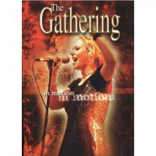 THE GATHERING - IN MOTION DVD