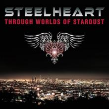 STEELHEART - THROUGH WORLDS OF STARDUST (GATEFOLD) LP (NEW)
