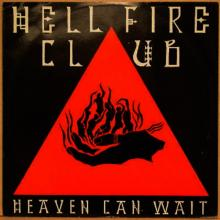 HELLFIRE CLUB - HEAVEN CAN WAIT/CONFESSION TIME 12