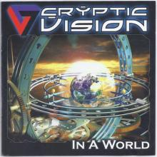 CRYPTIC VISION - IN A WORLD CD (NEW)