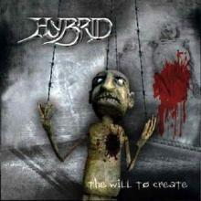 HYBRID - THE WILL TO CREATE CD