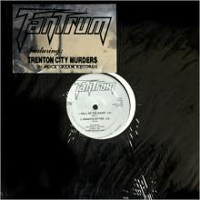 TANTRUM - TRENTON CITY MURDERS (LTD EDITION 1000 COPIES, ORIGINAL SHRINK WRAP & STICKER) 12