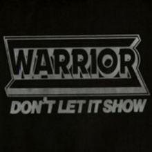 WARRIOR - DON'T LET IT SHOW E.P. 10