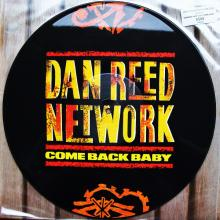 DAN REED NETWORK - COME BACK BABY (PICTURE DISC) 12