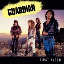 GUARDIAN - FIRST WATCH (2018 REISSUE, REMASTERED +2 BONUS TRACKS) CD (NEW)