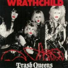 WRATHCHILD - TRASH QUEENS LP