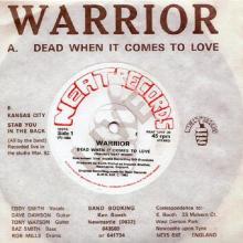 WARRIOR - DEAD WHEN IT COMES TO LOVE (LTD EDITION 500 COPIES REPLICA 7