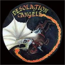 DESOLATION ANGELS - WHILE THE FLAME STILL BURNS (LTD EDITION 250 COPIES PICTURE DISC +LYRICS) LP