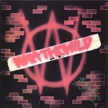 WRATHCHILD - THE BIZ SUXX BUT WE DON'T CARE LP