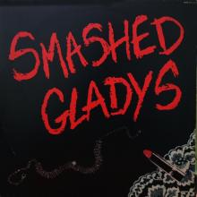 SMASHED GLADYS - SAME - LP