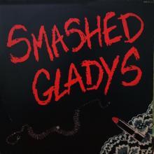 SMASHED GLADYS - SAME - LP
