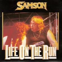 SAMSON - LIFE ON THE RUN (GATEFOLD) 7