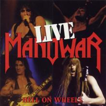 MANOWAR - HELL ON WHEELS - LIVE (REISSUE 2009) 2CD (NEW)