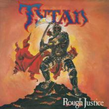 TYTAN - ROUGH JUSTICE (3OTH ANNIVERSARY EDITION, INCL. 4 BONUS TRACKS + DVD LIVE SHOW) CD/DVD (NEW)