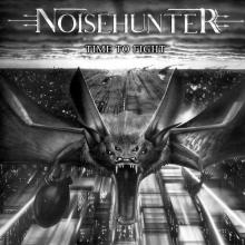 NOISEHUNTER - TIME TO FIGHT (+4 BONUS TRACKS LIVE VIDEOS) CD (NEW)