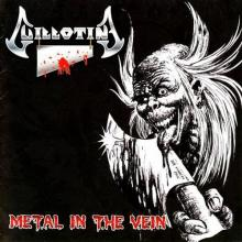 GUILLOTINE - METAL IN THE VEIN CD (NEW)
