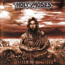 HOLY MOSES - MASTER OF DISASTER (+7 BONUS, +VIDEO) CD (NEW)
