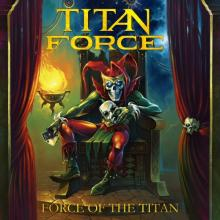 TITAN FORCE - FORCE OF THE TITAN CD (NEW)