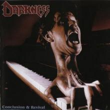 DARKNESS - CONCLUSION & REVIVAL LP