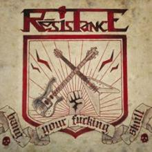 RESISTANCE - BANG YOUR FUCKING SKULL (LTD HAND-NUMBERED EDITION 500 COPIES) LP (NEW)