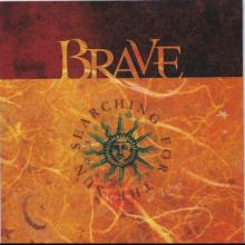 BRAVE - SEARCHING FOR THE SUN CD