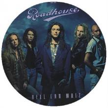 ROADHOUSE - HELL CAN WAIT (PICTURE DISC) 12