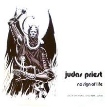 JUDAS PRIEST - NO SIGN OF LIFE - LIVE IN SAN ANTONIO '82) LP