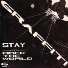 GRAFFITI - STAY/ROCK THE WORLD 7