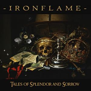 "IRONFLAME - TALES OF SPLENDOR AND SORROW (US PRESS LTD EDITION 200 COPIES INCL. BONUS 7"") LP/7"" (NEW)"