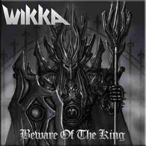 WIKKA - BEWARE OF THE KING (LTD EDITION 100 COPIES GREY VINYL) LP (NEW)