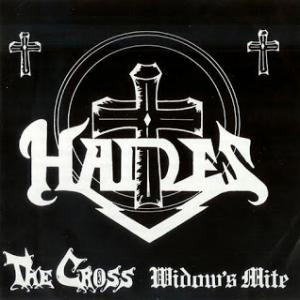 "HADES - THE CROSS/WIDOW'S MITE 7"""