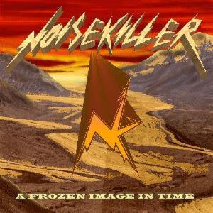 NOISEKILLER - A FROZEN IMAGE IN TIME CD