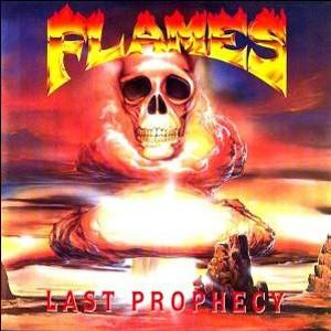 FLAMES - LAST PROPHECY (LTD EDITION 250 COPIES BLACK VINYL, GATEFOLD) LP (NEW)