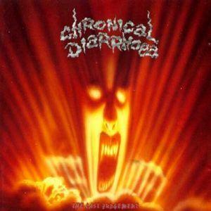 CHRONICAL DIARRHOEA - THE LAST JUDGEMENT LP