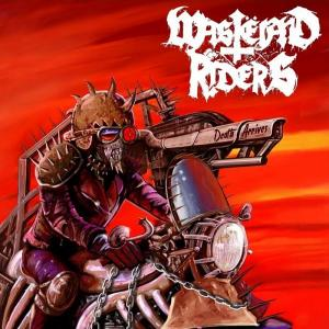 WASTELAND RIDERS - DEATH ARRIVES (LTD EDITION 400 COPIES BLACK VINYL) LP (NEW)
