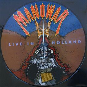 MANOWAR - LIVE IN HOLLAND (PICTURE DISC) LP