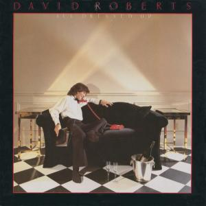 DAVID ROBERTS - ALL DRESSED UP LP