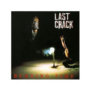 LAST CRACK - BURNING TIME LP