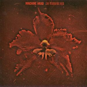 MACHINE HEAD - THE BURNING RED CD (NEW)