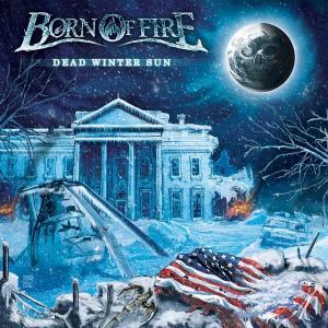 BORN OF FIRE - DEAD WINTER SUN (+BONUS VIDEO) CD (NEW)
