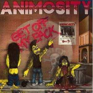 ANIMOSITY - GET OFF MY BACK LP