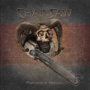 CHAINSAW - PERMANENT MENACE (+3 BONUS) CD (NEW)
